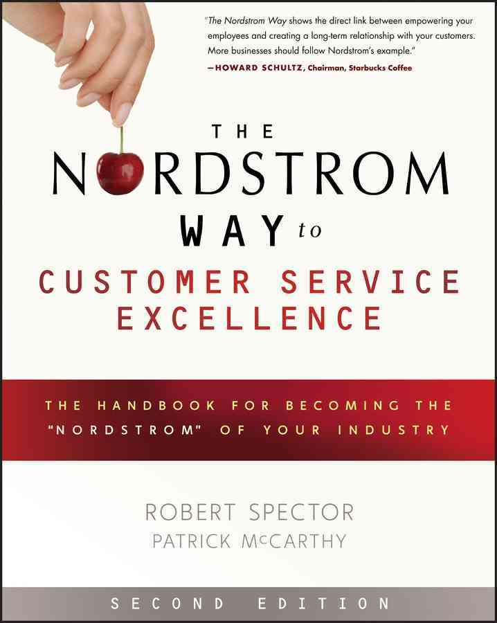 The Nordstrom Way to Customer Service Excellence By Spector, Robert/ McCarthy, Patrick D.